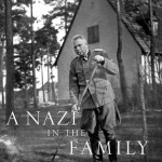 Jacket of A Nazi in the Family by Derek Niemann